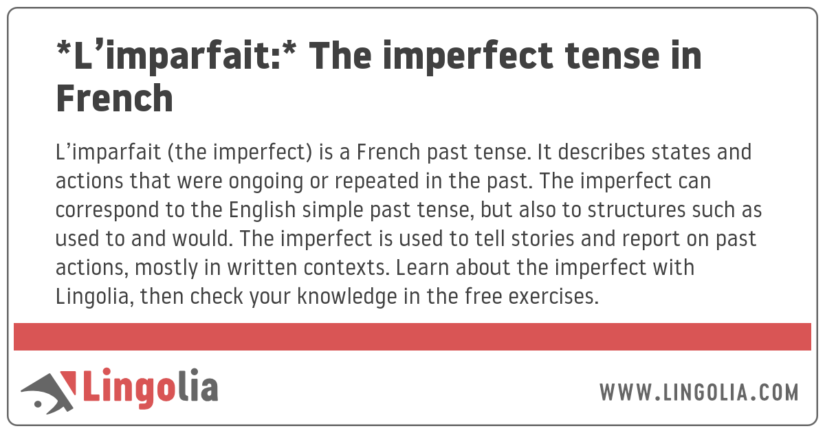 L'imparfait (imperfect)