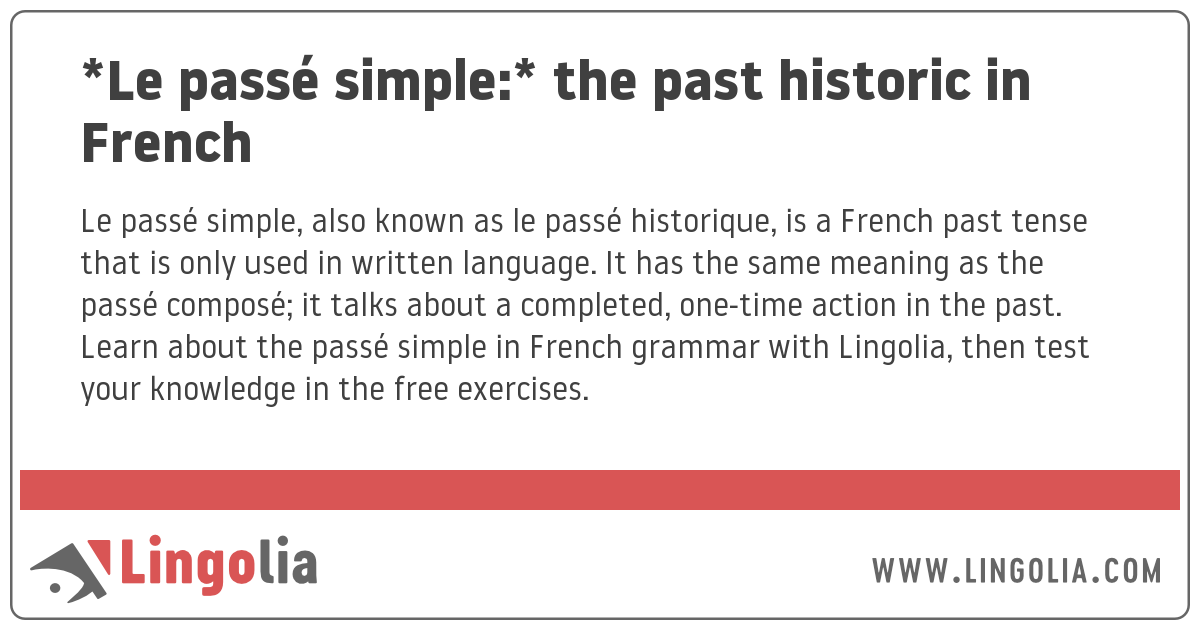 Le Passé Simple The Past Historic In French