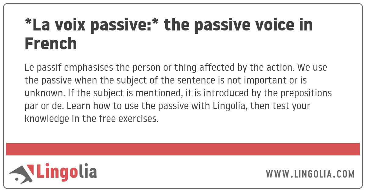 La Voix Passive: The Passive Voice In French