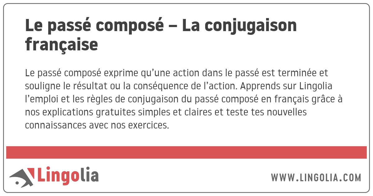 Le Passe Compose La Conjugaison Francaise