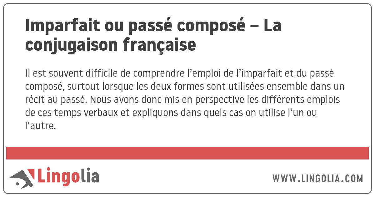 Imparfait Ou Passe Compose La Conjugaison Francaise