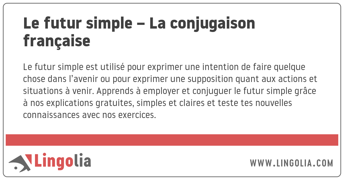 Le Futur Simple La Conjugaison Francaise
