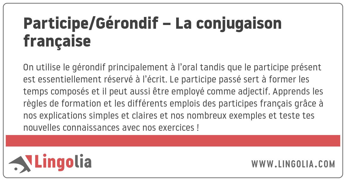 Participe/Gérondif \u2013 La conjugaison française