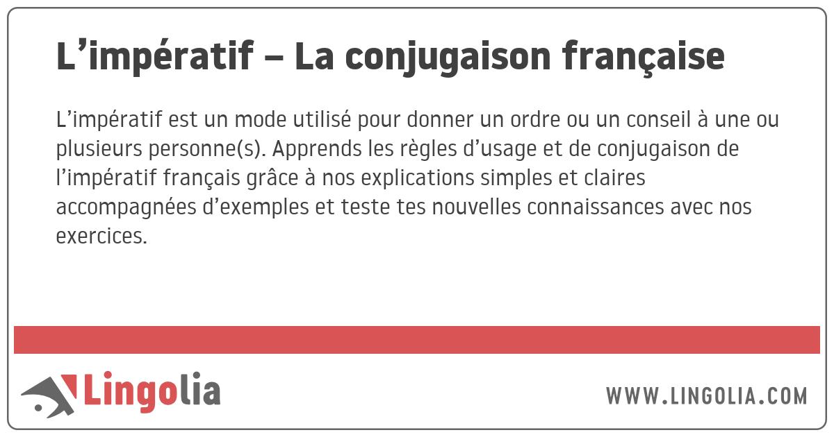 L Imperatif La Conjugaison Francaise