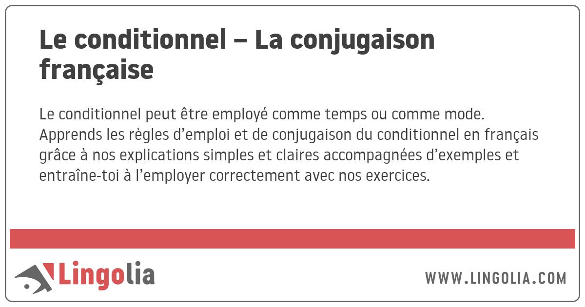 Le Conditionnel La Conjugaison Francaise