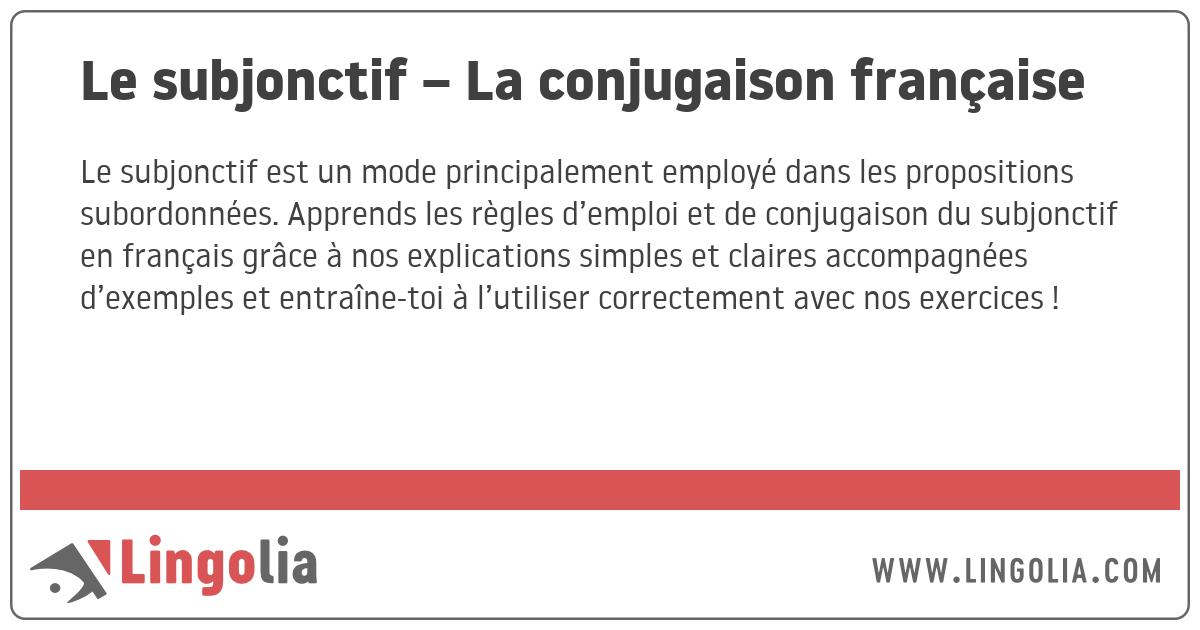 Le Subjonctif La Conjugaison Francaise