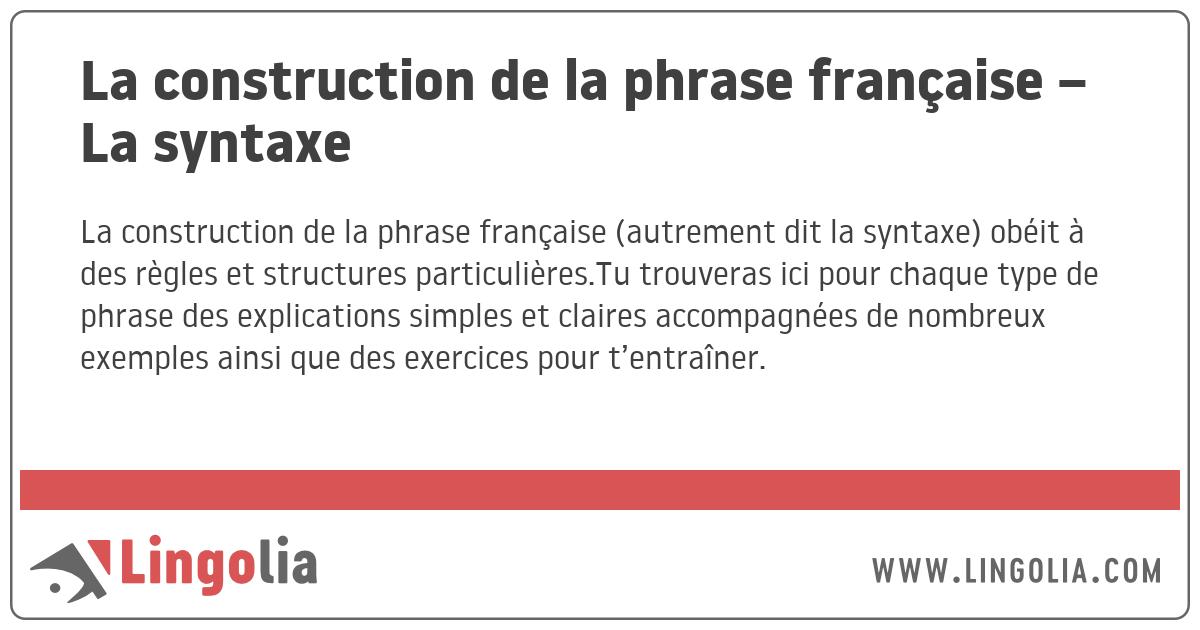 La construction de la phrase française - La syntaxe