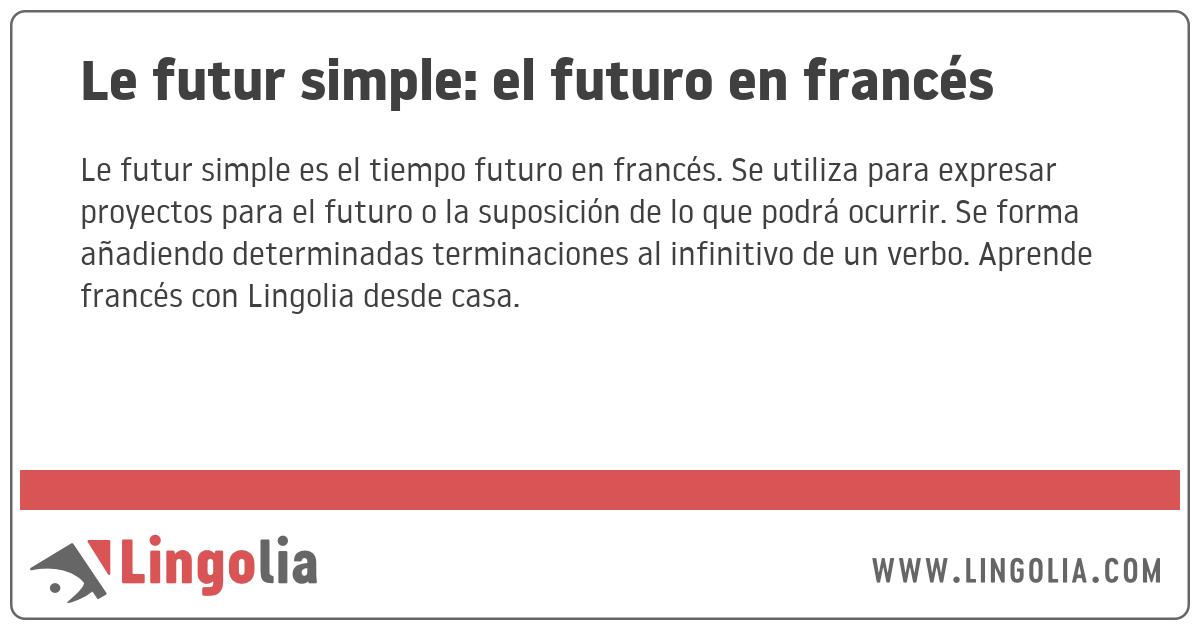 Le Futur Simple El Futuro En Francés