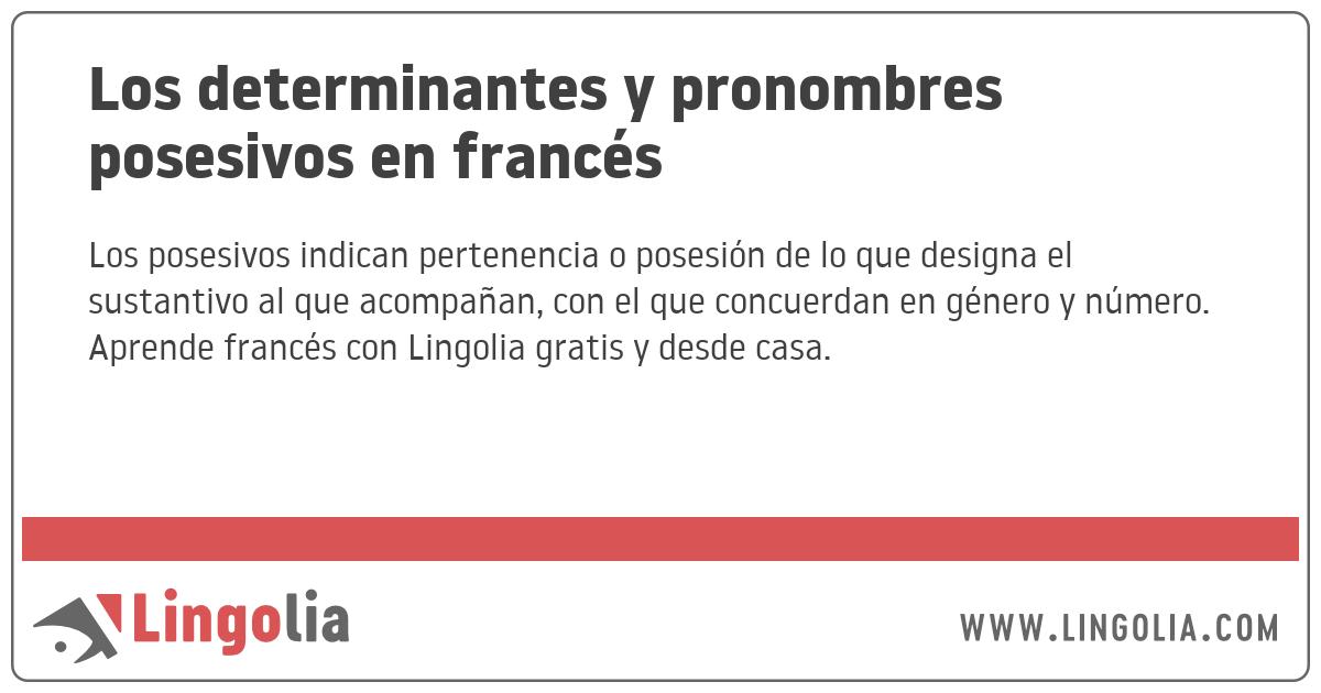 Los Determinantes Y Pronombres Posesivos En Francés