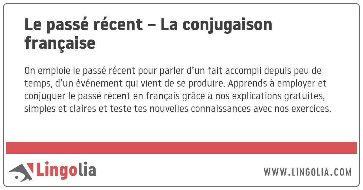 Le Passe Recent La Conjugaison Francaise